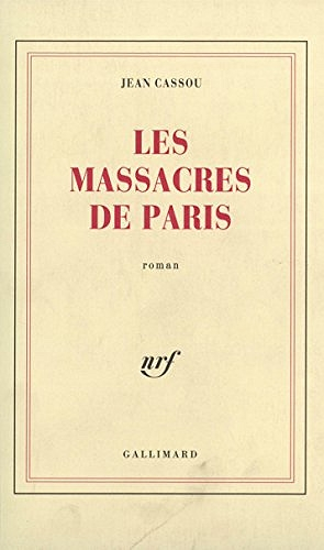 5f8a3526b93bf840483146-jean-cassou-les-massacres-de-paris.jpg